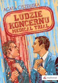 Ludzie koncernu Medical trial