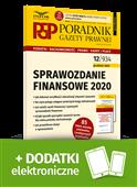 Sprawozdanie finansowe 2020. Poradnik Gazety Prawnej 12/2020