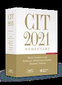 CIT 2021. Komentarz