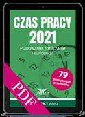 Czas pracy 2021. Planowanie, rozliczanie i ewidencja (PDF)