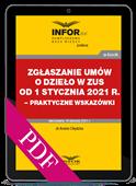 Zgłaszanie umów o dzieło w ZUS od 1 stycznia 2021 r. – praktyczne wskazówki (PDF)