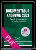 Dokumentacja kadrowa 2021. Zasady prowadzenia i przechowywania (PDF)