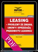 Leasing – problemy ze zmianą umowy i sprzedażą przedmiotu leasingu (PDF)