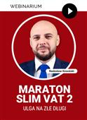 Webinarium: SLIM VAT 2 – Ulga na złe długi + Certyfikat gwarantowany