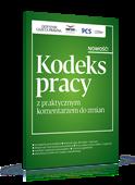 Kodeks pracy z praktycznym komentarzem do zmian