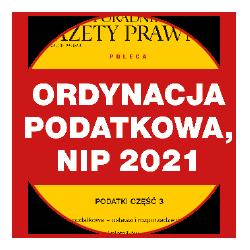 Ordynacja podatkowa, NIP 2021. Podatki część 3