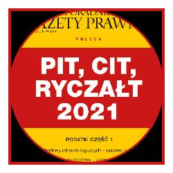 PIT, CIT, ryczałt 2021. Podatki część 1
