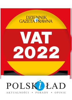 VAT 2022. Podatki część 2  ponad 100 zmian